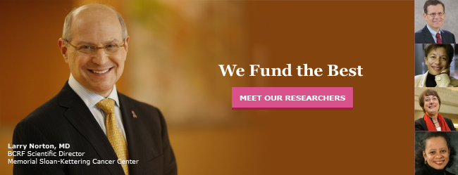BCRF Researcher Larry Norton of Memorial Sloan-Kettering Cancer Center