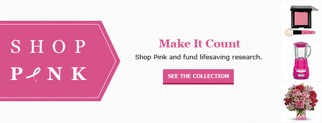 Shop Pink to support Breast Cancer Awareness